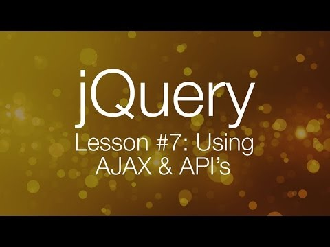 jQuery Ajax Tutorial #1 – Using AJAX & API's (jQuery Tutorial #7)