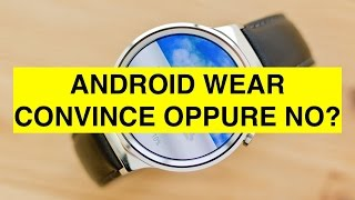 Video: Android Wear: 5 cose che amo e 5 cose che odio ...