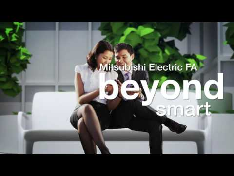 Mitsubishi Electric Factory Automation enabling everyday life