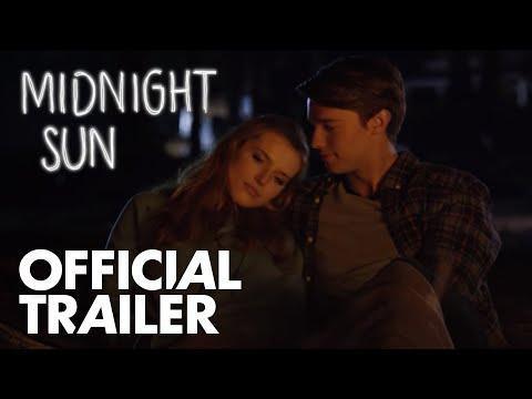 Midnight Sun   Official Trailer [HD]    Open Road Films