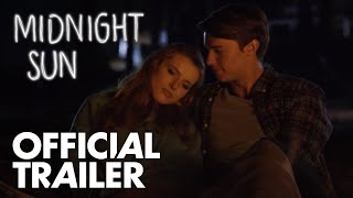 Nonton Midnight Sun   Official Trailer  Hd     Global Road Entertainment Film Subtitle Indonesia Streaming Movie Download