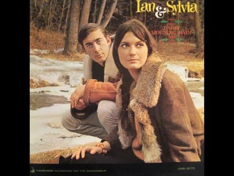 Ian & Sylvia - Early Morning Rain  [Full Album/Vinyl]