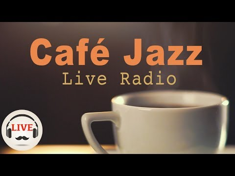 Coffee Jazz Music - Chill Out Lounge Jazz Music Radio - 24/7 Live Stream - Slow Jazz