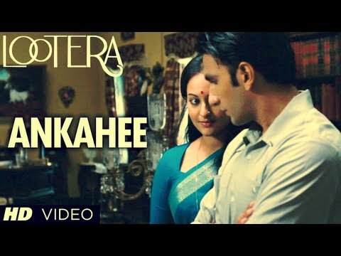Ankahee - Video Song - Lootera