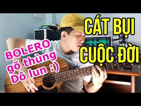 CÁT BỤI CUỘC ĐỜI (Guitar Cover) | Bolero Gõ Thùng | #NhaBolero - Thời lượng: 2 phút, 24 giây.