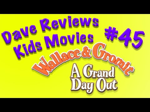 Dave Reviews Kids Movies #45: Wallace and Gromit: A Grand Day Out