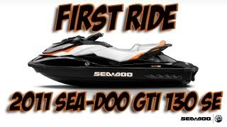 8. First ride - 2011 Sea-Doo GTI 130 SE