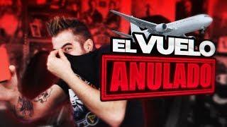 Video EL VUELO ANULADO (Broma telefónica) MP3, 3GP, MP4, WEBM, AVI, FLV September 2019