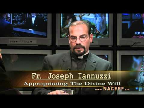 """appropriating The Divine Will"" Video 1of8 Part 2"