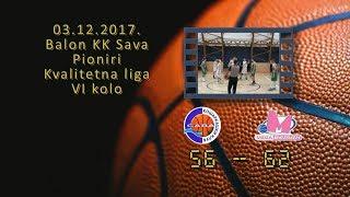 kk sava kk banjica mega 56 62 (pioniri, 03 12 2017 ) košarkaški klub sava