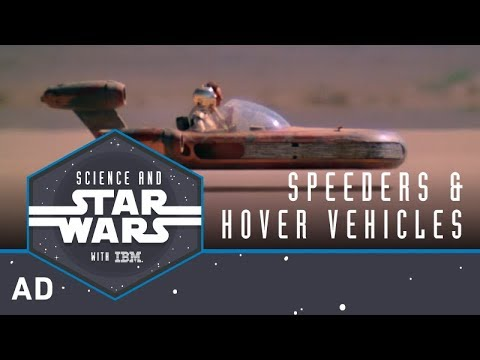 Speeders and Hover Vehicles | Science and Star Wars