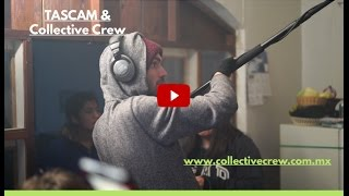 TASCAM & Collective Crew