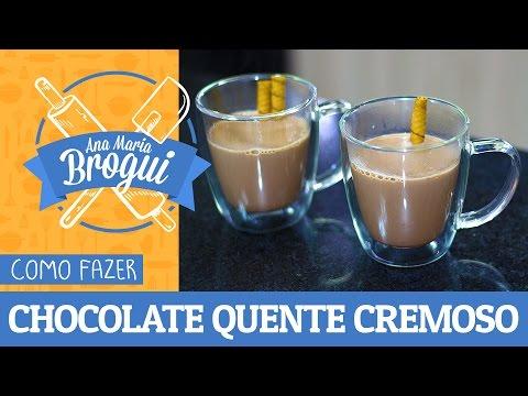 Receitas Doces - COMO FAZER CHOCOLATE QUENTE CREMOSO Ana Maria Brogui #279