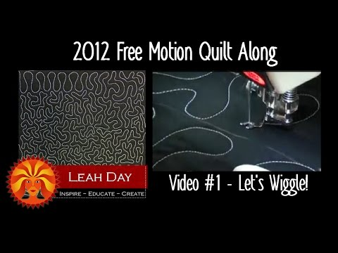 Free Motion Quilt Along #1 - Let's Wiggle!