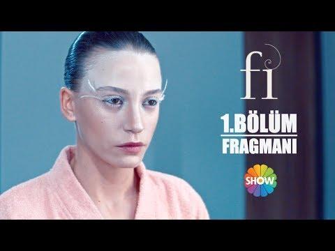 Fi 1. Bölüm Fragmanı