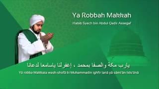 Lafadz Lirik Ya Robbah Makkah - Habib Syech