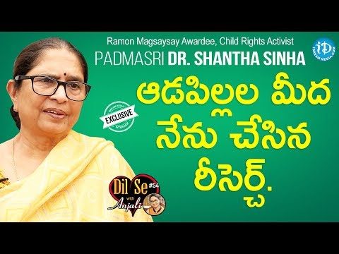 Child Rights Activist Padma Shri Awardee Dr. Shantha Sinha Full Interview | Dil Se With Anjali 54