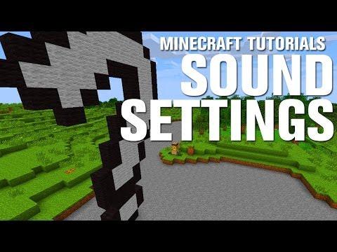 Minecraft Tutorials: New Sound Settings