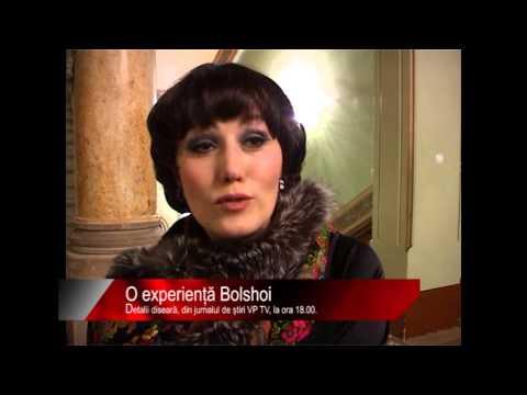 Diseară la știri VP TV: O experiență Bolshoi
