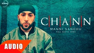 Video Chann (Full Audio Song) | Manni Sandhu Feat Gabbar Laddu | Punjabi Song Collection | Speed Records MP3, 3GP, MP4, WEBM, AVI, FLV Maret 2018