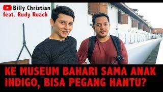 Video Bisa Pegang Hantu? Ke Museum Bahari Sama Anak Indigo Rudy Ruach - IndigoTalk Billy Christian MP3, 3GP, MP4, WEBM, AVI, FLV Maret 2019
