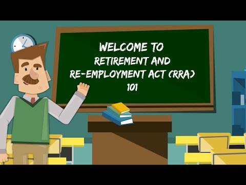 Changes to the Retirement and Re-employment Act (RRA)