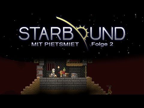 STARBOUND # 2 - Schmiede kapern «» Let's Play Starbound Together | HD