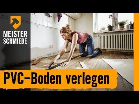 PVC-Boden verlegen | HORNBACH Meisterschmiede