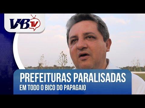 VBTv | Prefeituras do Bico est�o paralisadas em protesto