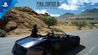 Final Fantasy XV invites you to ride, fly and fight together