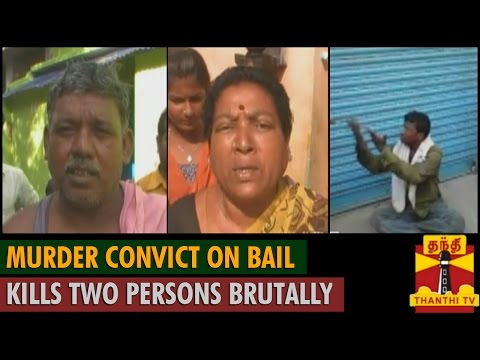 Murder Convict on Bail Kills Two Persons Brutally