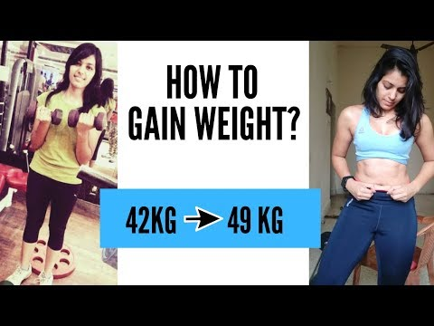 GAIN 7 KG | HOW TO GAIN WEIGHT FOR SKINNY GIRLS | NATURALLY | INDIAN WOMEN