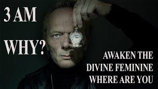 WAKING UP AT 3 AM / AWAKENING THE DIVINE FEMININE