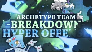 Pokemon Archetype Breakdown: Hyper Offense: Competitive Analysis by Thunder Blunder 777