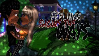 Feelings Shows The Ways || EP2 || S1 || msp series
