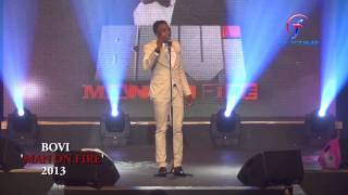 Bovi Man On Fire 2013