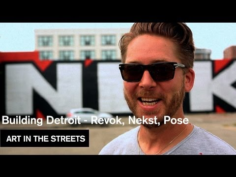 MOCA   Building Detroit: Revok, Nekst, Pose | Video