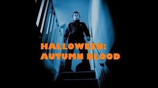 Nonton Halloween Ii  Autumn Blood  Horror Movie  Film Subtitle Indonesia Streaming Movie Download