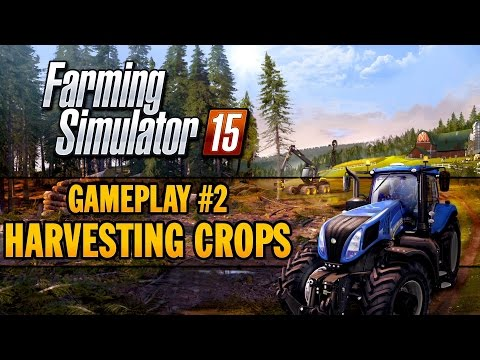 Farming Simulator 15 - Gameplay Teaser 2