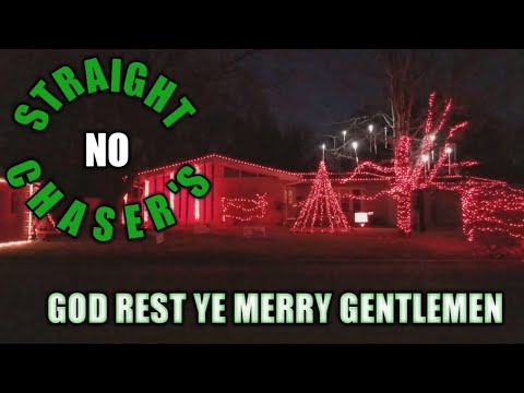 Christmas light show: God Rest Ye Merry Gentlemen by Straight No Chaser