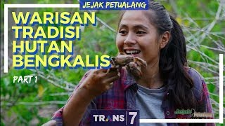 Video JEJAK PETUALANG | WARISAN TRADISI HUTAN BENGKALIS (06/05/18) 1-3 MP3, 3GP, MP4, WEBM, AVI, FLV November 2018