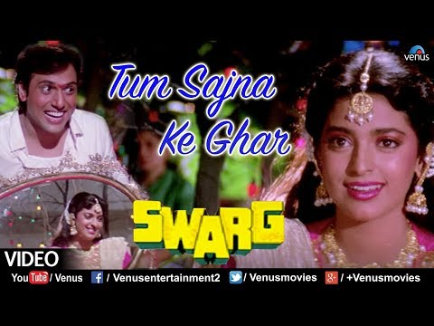 Tum Sajna Ke Ghar - VIDEO SONG | Swarg | Govinda & Juhi Chawla | 90's Best Hindi Songs