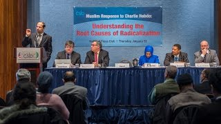CAIR Director Nihad Awad At D.C. Press Club Panel On Understanding The Root Causes Of Radicalization