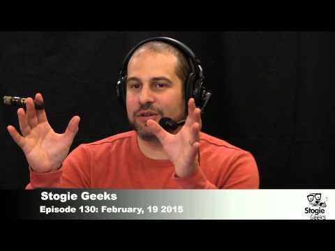 Stogie Geeks Episode 130