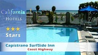 Capistrano Beach (CA) United States  city pictures gallery : Capistrano SurfSide Inn - Capistrano Beach Hotels, California