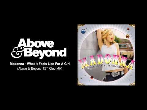 """Madonna - What It Feels Like For A Girl (Above & Beyond 12"""" Club Mix)"""