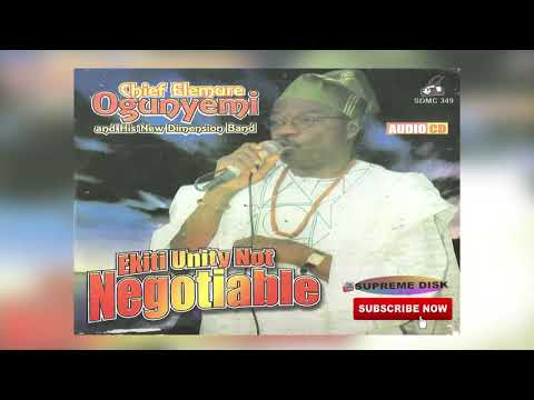 YORUBA MUSIC► Chief Elemure Ogunyemi - Ekiti Unity Not Negotiable (Full Album)
