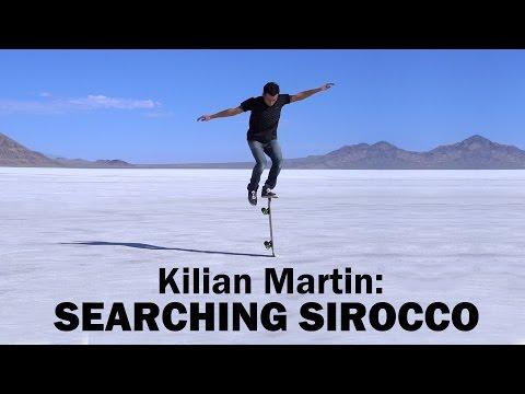 Skater Kilian Martin Searching Sirocco