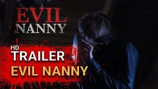 Nonton Evil Nanny   Trailer 2017 Film Subtitle Indonesia Streaming Movie Download