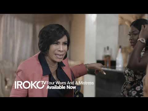 Four Wives And A Mistress   TRAILER   iROKOtv Nollywood Movie 2020